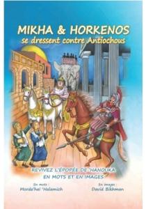 Mikha et Horkenos se dressent contre Antiochus